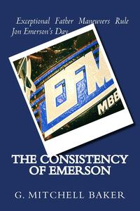 The Consistency of Emerson【電子書籍】[ G. Mitchell Baker ]