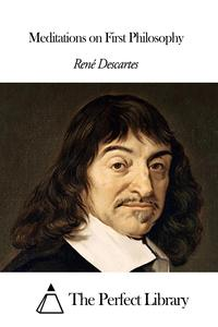 Meditations on First Philosophy【電子書籍】[ Ren? Descartes ]