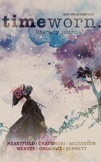 洋書, FICTION & LITERTURE Timeworn Literary Journal: Issue One Casey Reinhardt (editor)