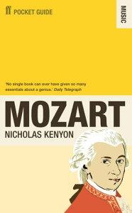 The Faber Pocket Guide to Mozart【電子書籍】[ Sir Nicholas Kenyon CBE ]
