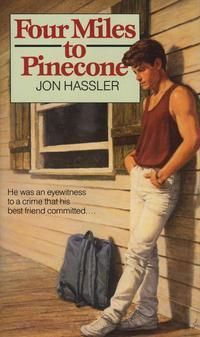 Four Miles to Pinecone【電子書籍】[ Jon Hassler ]