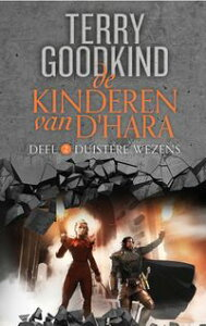 De Kinderen van D'Hara 2 - Duistere Wezens【電子書籍】[ Terry Goodkind ]