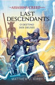 O destino dos deuses ? Last descendants ? vol. 3【電子書籍】[ Matthew J. Kirby ]
