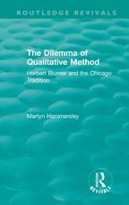Routledge Revivals: The Dilemma of Qualitative Method (1989)Herbert Blumer and the Chicago Tradition【電子書籍】[ Martyn Hammersley ]