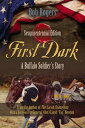 First Dark: A Buffalo Soldier's Sto...