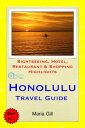 Honolulu (Oahu, Hawaii) Travel Guide - Sightseeing, Hotel, Restaurant & Shopping Highlights (Illu...