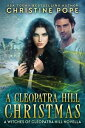 A Cleopatra Hill Christmas【電子書籍】[ Christine Pope ]