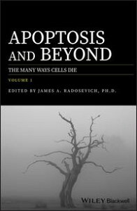 Apoptosis and BeyondThe Many Ways Cells Die【電子書籍】