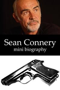 Sean Connery Mini Biography【電子書籍】[ eBios ]