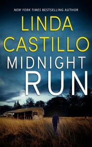 Midnight Run【電子書籍】[ Linda Castillo ]