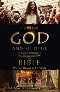 A Story of God and All of Us - Young Readers Edition【電子書籍】[ Mark Burnett ]