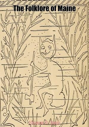 洋書, SOCIAL SCIENCE The Folklore of Maine Horace P. Beck