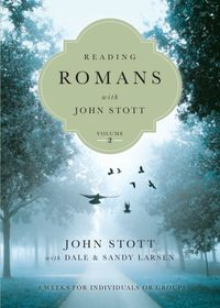 Reading Romans with John Stott8 Weeks for Individuals or Groups【電子書籍】[ John Stott ]