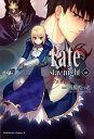 Fate/stay night(10)【電子書籍】[ 西脇 だっと ]