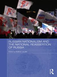 Russian Nationalism and the National Reassertion of Russia【電子書籍】
