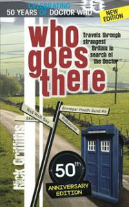 Who Goes There - 50th Anniversary Edition【電子書籍】[ Nick Griffiths ]