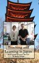 楽天Kobo電子書籍ストアで買える「Learning and Teaching in JapanAn English Teacher Abroad【電子書籍】[ Brian Schell ]」の画像です。価格は596円になります。