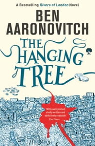 The Hanging TreeThe Sixth Rivers of London novel【電子書籍】[ Ben Aaronovitch ]