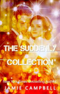 The Suddenly Collection【電子書籍】[ Jamie Campbell ]