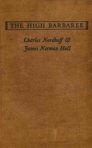 The High Barbaree【電子書籍】[ Charles Bernard Nordhoff ]