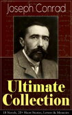 Joseph Conrad Ultimate Collection: 18 Novels, 20+ Short Stories, Letters & MemoirsIncluding Classics like Heart of Darkness, Lord Jim, The Duel, The Secret Agent, Nostromo, Victory, The Shadow-Line & Under Western Eyes【電子書籍】[ Joseph Conrad ]