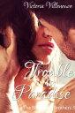 楽天Kobo電子書籍ストアで買える「Trouble in Paradise (The Billionaire Brothers 3【電子書籍】[ Victoria Villeneuve ]」の画像です。価格は261円になります。