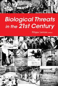 Biological Threats in the 21st CenturyThe Politics, People, Science and Historical Roots【電子書籍】[ Filippa Lentzos ]