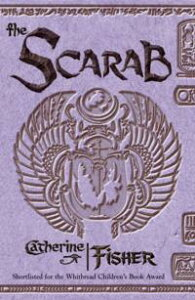 The Scarab【電子書籍】[ Catherine Fisher ]