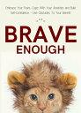 楽天Kobo電子書籍ストアで買える「Brave Enough Embrace Your Fears, Cope With Your Anxieties and Build Self-Confidence - Use Obstacles To Your Benefit【電子書籍】[ Zoe McKey ]」の画像です。価格は50円になります。
