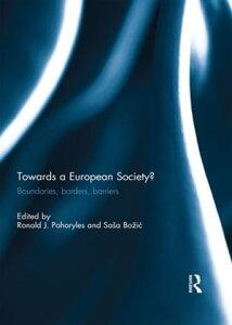 Towards a European Society?Boundaries, borders, barriers【電子書籍】