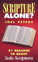 楽天Kobo電子書籍ストアで買える「Scripture Alone?21 Reasons to Reject Sola Scriptura【電子書籍】[ Joel Peters ]」の画像です。価格は212円になります。