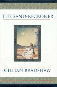 The Sand-ReckonerA Novel of Archimedes【電子書籍】[ Gillian Bradshaw ]
