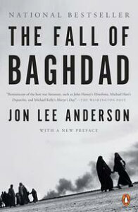 The Fall of Baghdad【電子書籍】[ Jon Lee Anderson ]