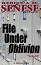 楽天Kobo電子書籍ストアで買える「File Under Oblivion: A Horror Story【電子書籍】[ Rebecca M. Senese ]」の画像です。価格は86円になります。