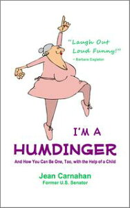I'M A HUMDINGERAnd How You Can Be One, Too【電子書籍】[ Jean Carnahan ]