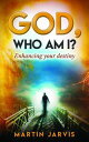 楽天Kobo電子書籍ストアで買える「God, Who Am I? Enhancing Your Destiny!【電子書籍】[ Martin Jarvis ]」の画像です。価格は332円になります。