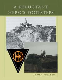 A Reluctant Hero's Footsteps【電子書籍】[ John R. Scales ]