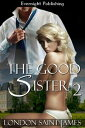 The Good Sister: Part Two【電子書籍】[ Lo...