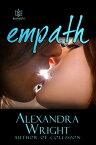 Empath【電子書籍】[ Alexandra Wright ]