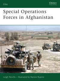 Special Operations Forces in Afghanistan【電子書籍】[ Leigh Neville ]