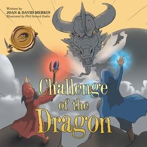 Challenge of the Dragon【電子書籍】[ Joan Merkin ]