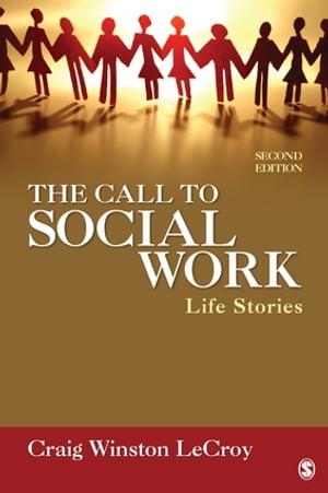 洋書, SOCIAL SCIENCE The Call to Social Work Life Stories Craig Winston LeCroy