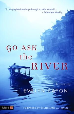 洋書, SOCIAL SCIENCE Go Ask the River Evelyn Eaton