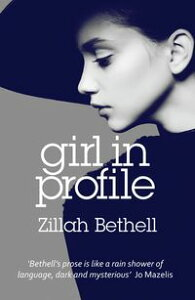 Girl in Profile【電子書籍】[ Zillah Bethell ]
