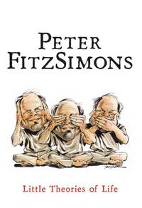 Little Theories of Life【電子書籍】[ Peter FitzSimons ]