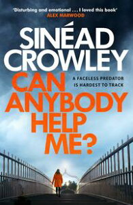 Can Anybody Help Me?DS Claire Boyle 1: a completely gripping thriller that will have you hooked【電子書籍】[ Sin?ad Crowley ]
