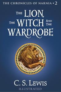 The Lion, the Witch and the Wardrobe【電子書籍】[ C. S. Lewis ]
