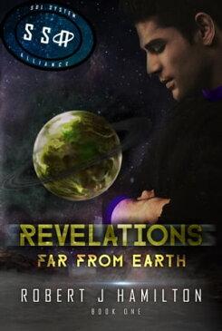 RevelationsFar From Earth【電子書籍】[ Robert Hamilton ]