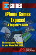 iPhone Games Exposed50 classic games reviewed for the iphone ipad.【電子書籍】[ The Cheat Mistress ]