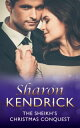 The Sheikh's Christmas Conquest (Mills & Boon Modern) (The Bond of Billionaires, Book 2)【電子書籍】[ Sharon Kendrick ]